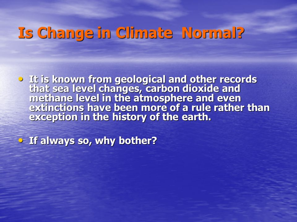 Is Change in Climate Normal.