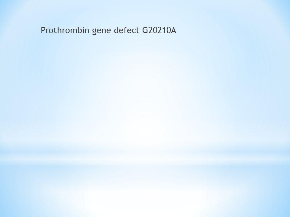 Prothrombin gene defect G20210A