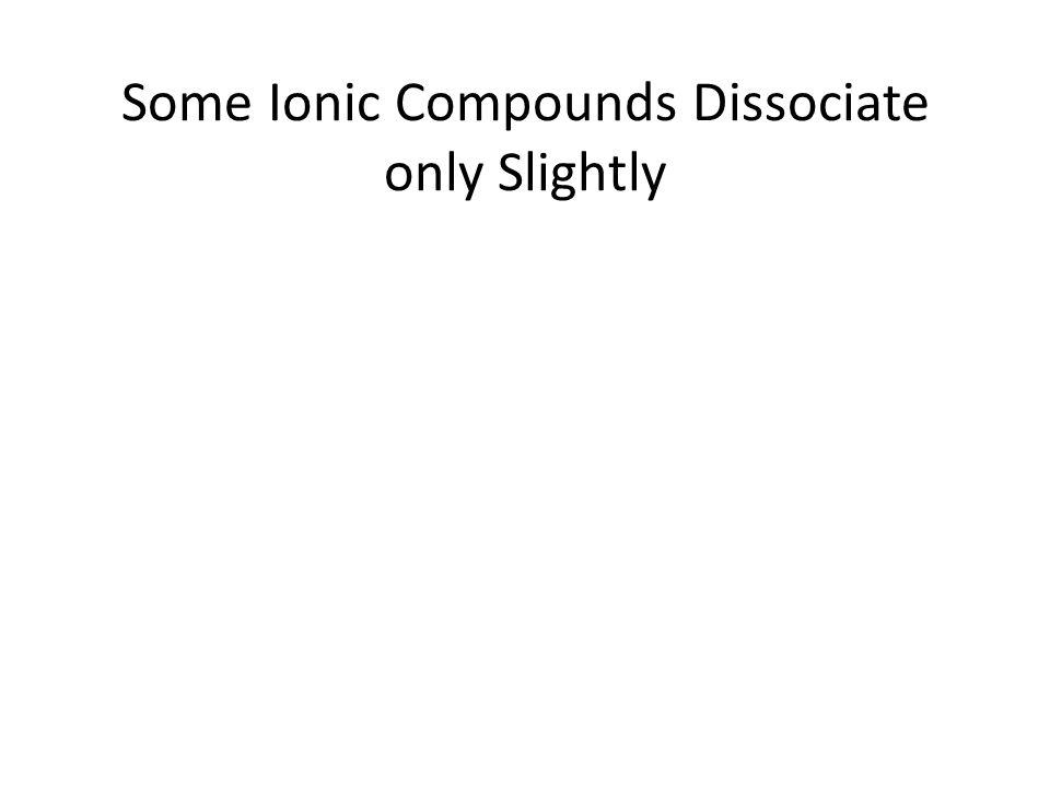 Solubility Rules – Mostly Soluble (Strong Electrolytes) IonSolubilityExceptions NO 3 - SolubleNone ClO 4 - SolubleNone Na + SolubleNone K+K+K+K+SolubleNone NH 4 + SolubleNone Cl -, I - Soluble Pb 2+, Ag +, Hg 2 2+ SO 4 2- Soluble Ca 2+, Ba 2+, Sr 2+, Pb 2+, Ag +, Hg 2+