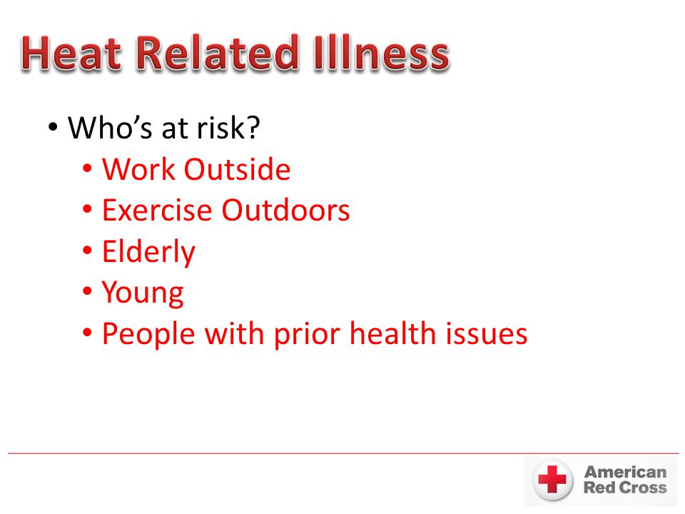 Who's at risk? Work Outside Exercise Outdoors Elderly Young People with prior health issues