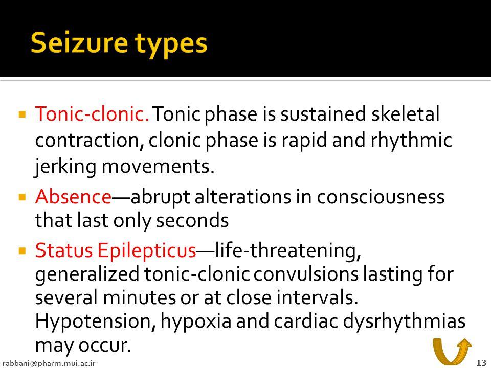  Tonic-clonic.