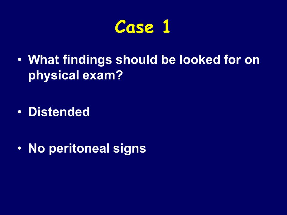 Case 1 What laboratory tests should be ordered?