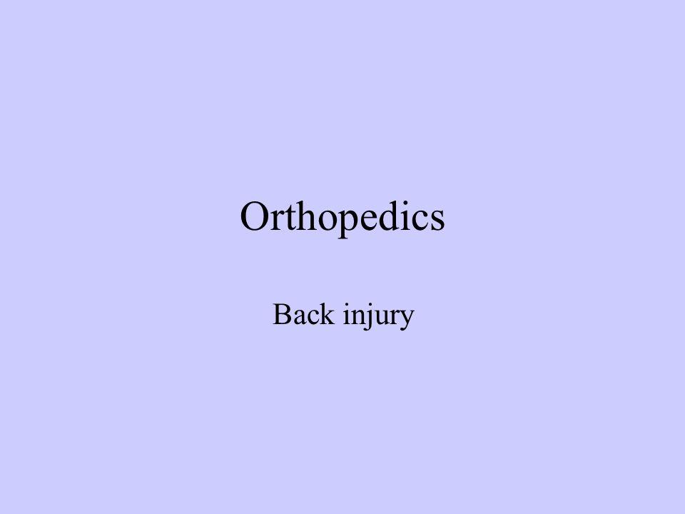 Orthopedics Back injury