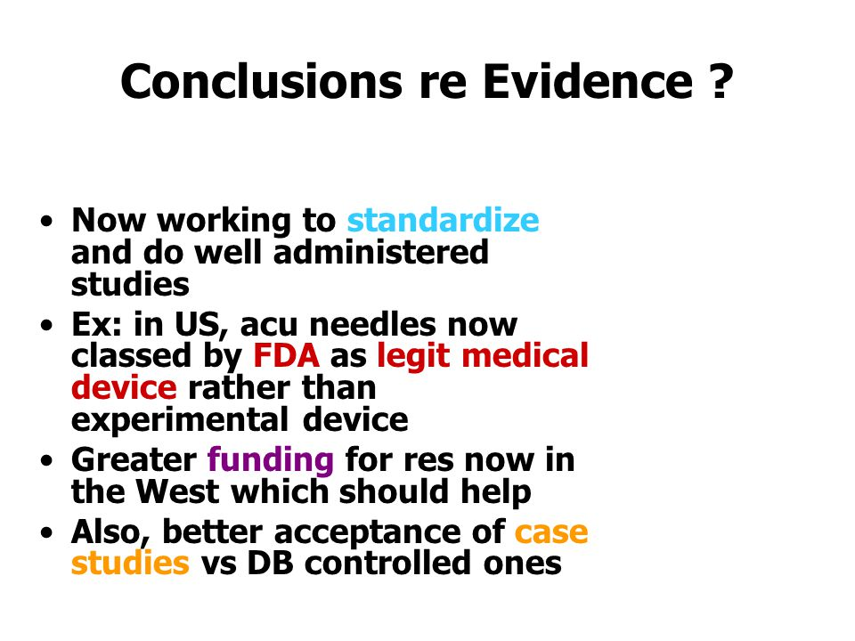 Conclusions re Evidence .