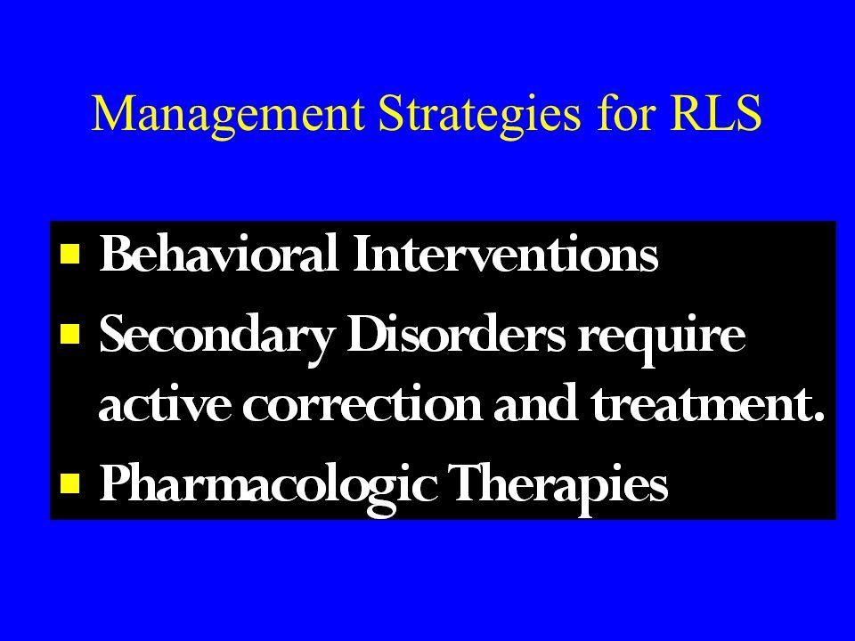 Management Strategies for RLS