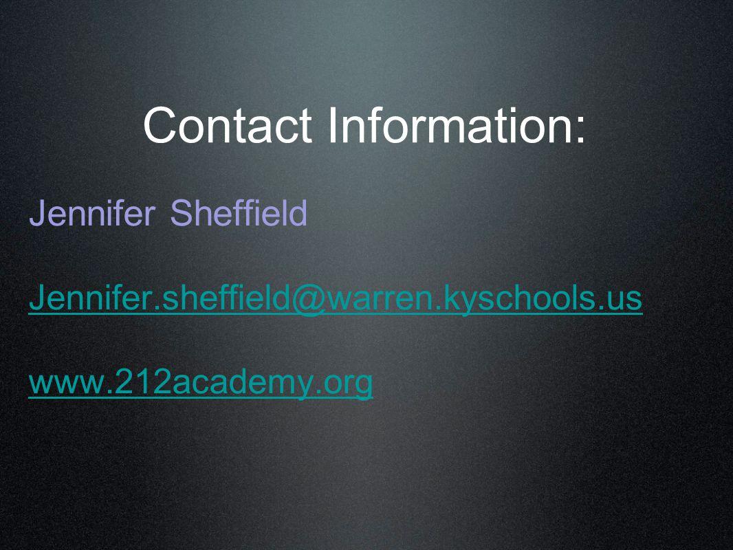 Contact Information: Jennifer Sheffield Jennifer.sheffield@warren.kyschools.us www.212academy.org