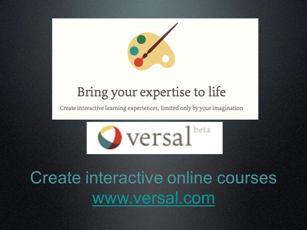Create interactive online courses www.versal.com