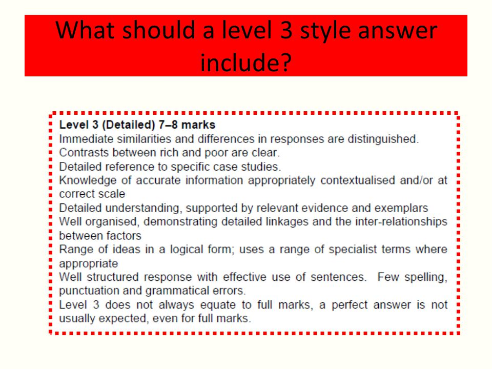 What should a level 3 style answer include?