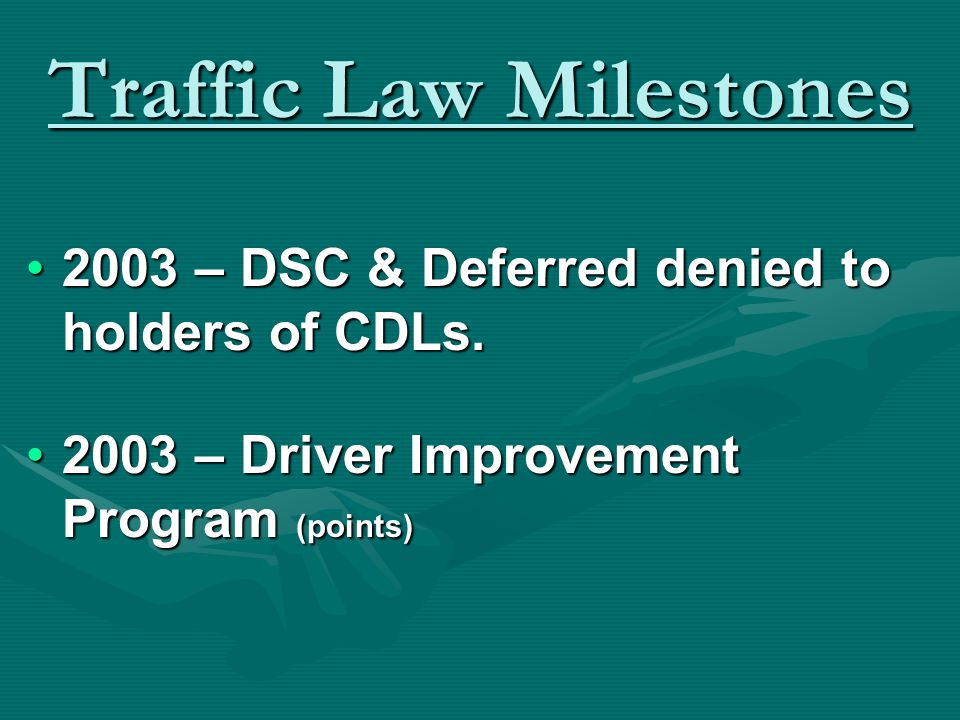 Traffic Law Milestones 2001 – Open Container Law2001 – Open Container Law 2001 – Graduated License Law2001 – Graduated License Law 2001 – Increased seat belt violation penalties2001 – Increased seat belt violation penalties