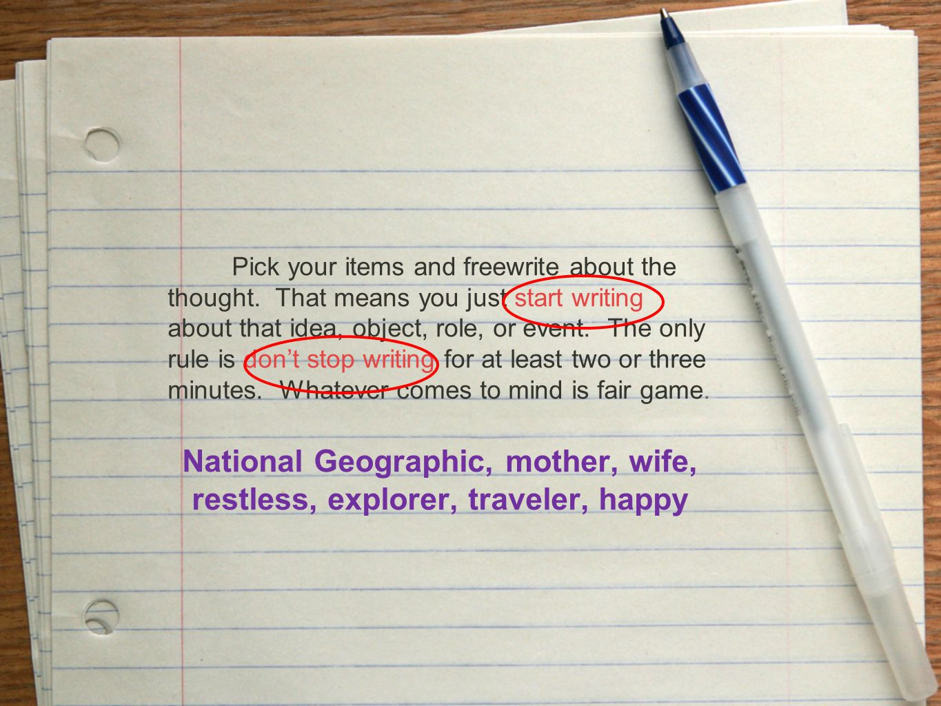 Pick your items and freewrite about the thought.