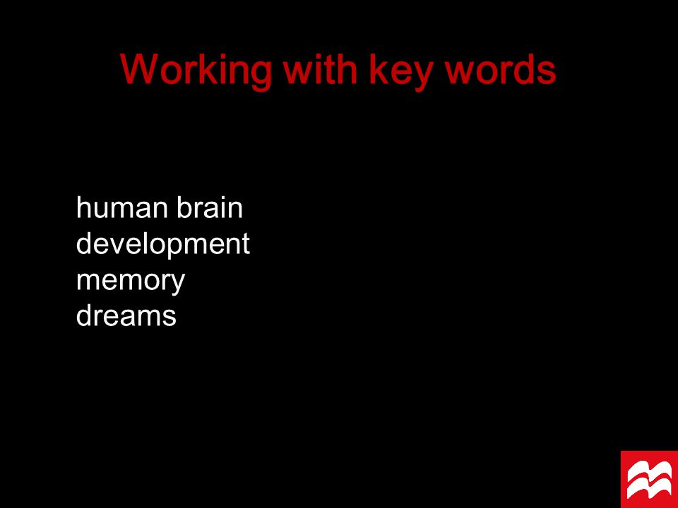 human brain development memory dreams Working with key words