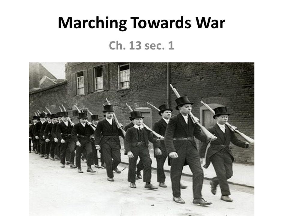 Marching Towards War Ch. 13 sec. 1