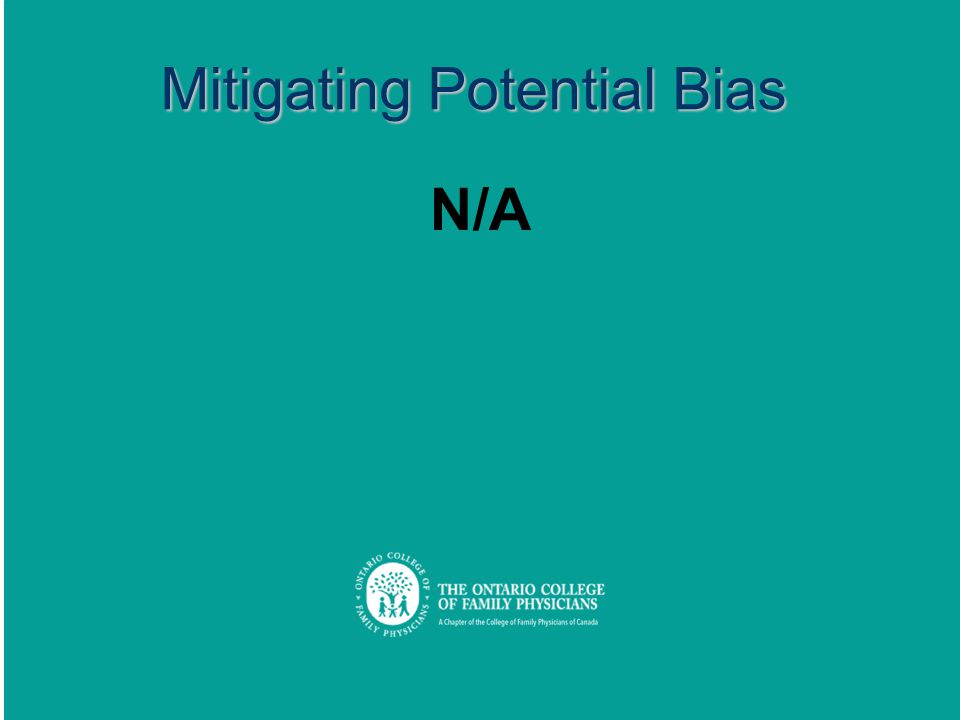 Mitigating Potential Bias N/A