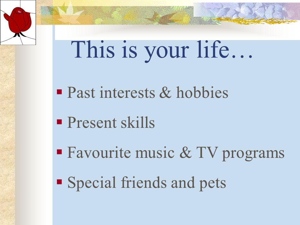 This Is Your Life Book… Permission granted by Alzheimer's Association of Victoria