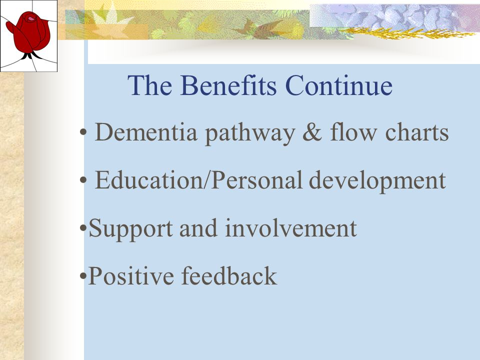 The Benefits Equally valued Soothe symptoms Relieve apprehension Less Staff Stress Excellent Resource Info