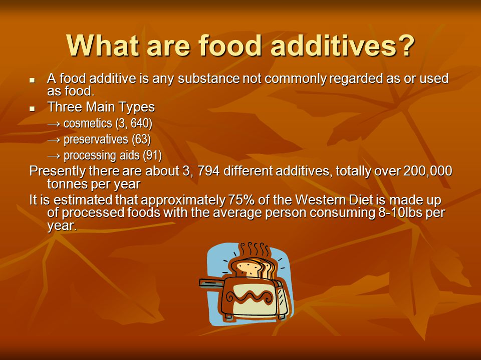 What are food additives. A food additive is any substance not commonly regarded as or used as food.