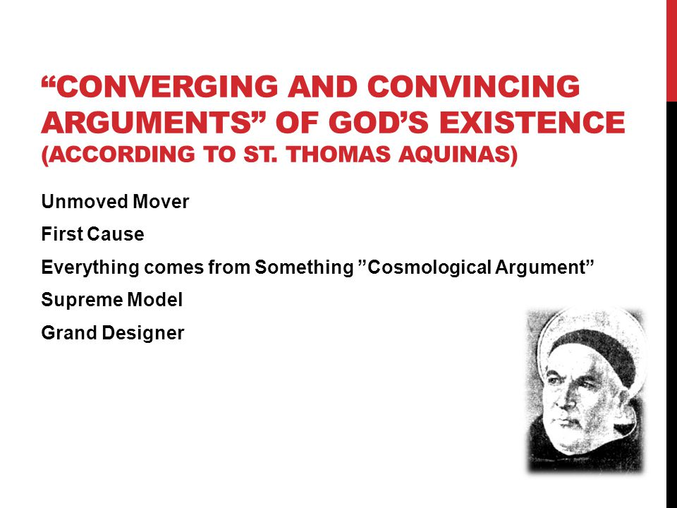 CONVERGING AND CONVINCING ARGUMENTS OF GOD'S EXISTENCE (ACCORDING TO ST.