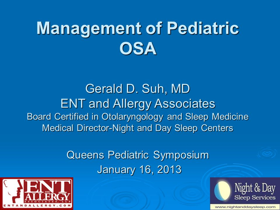 Management of Pediatric OSA Gerald D.