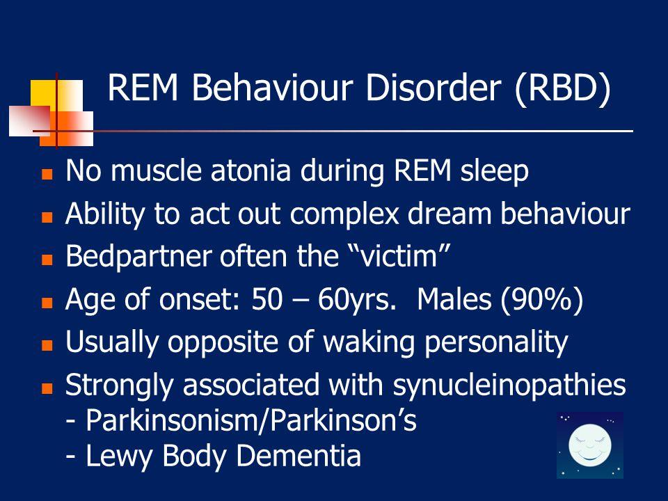 REM BEHAVIOUR DISORDER (RBD)