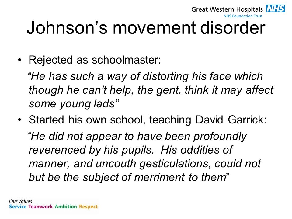 "Johnson's movement disorder Rejected as schoolmaster: ""He has such a way of distorting his face which though he can't help, the gent. think it may aff"