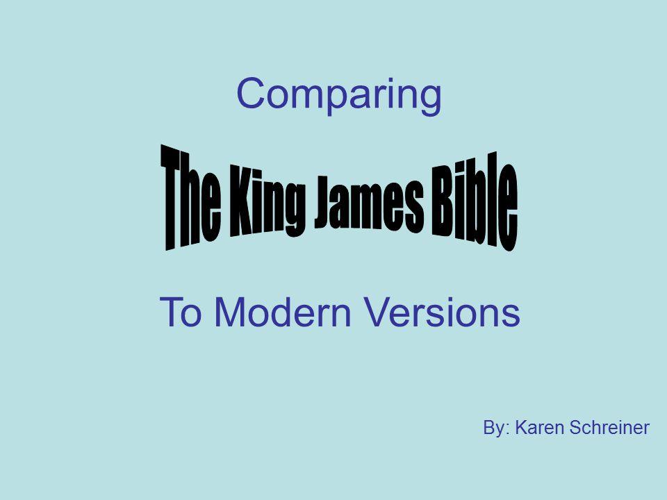 Comparing By: Karen Schreiner To Modern Versions