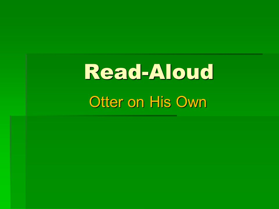 Read-Aloud Otter on His Own