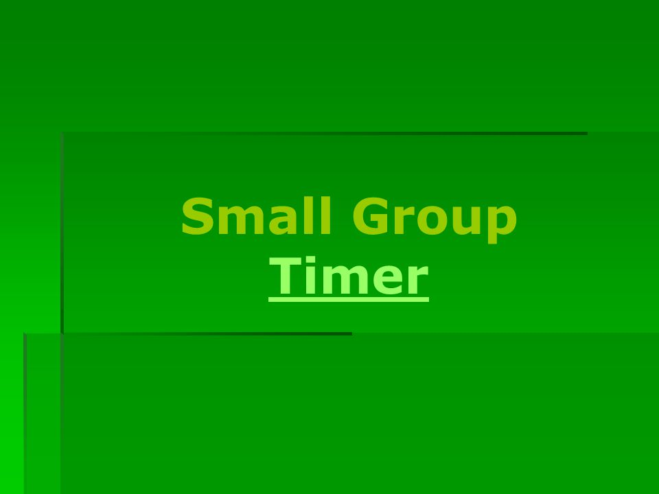 Small Group Timer Timer