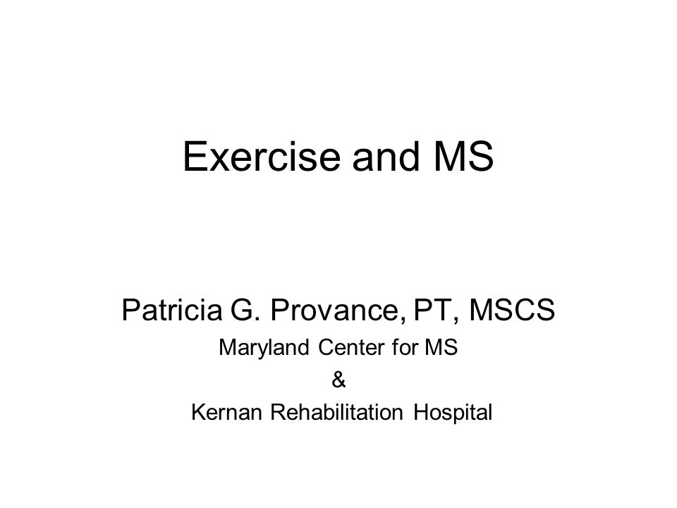 Exercise and MS Patricia G.