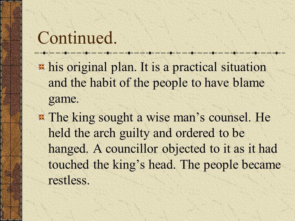 Continued.his original plan.