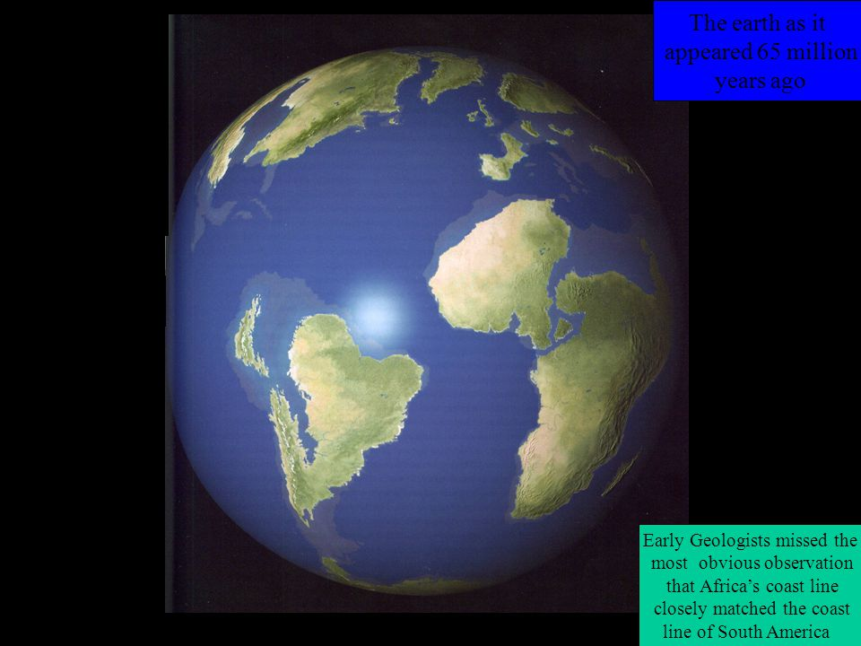 The mantel behaves like a solid but can flow slowly like a liquid A moving plate 1915 Alfred Wegener first put forward the idea of continental drift but he could not explain it.