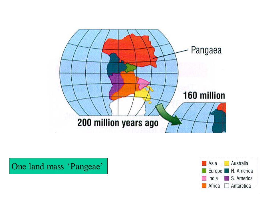 One land mass 'Pangeae'