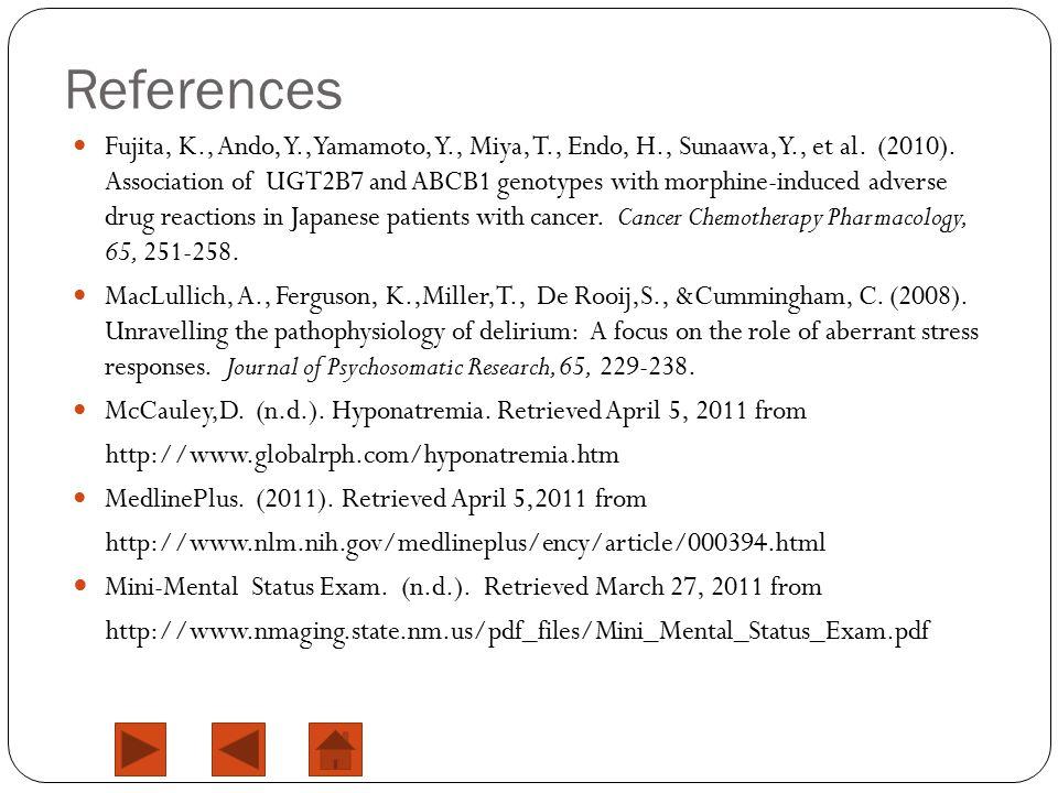 References Fujita, K., Ando, Y., Yamamoto, Y., Miya, T., Endo, H., Sunaawa, Y., et al.