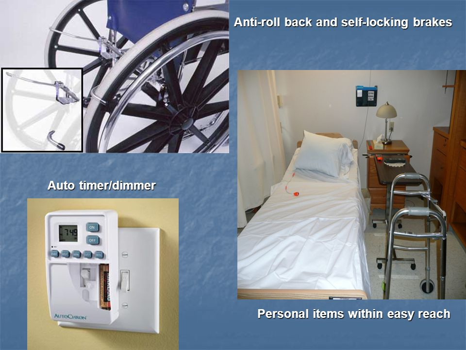 Anti-roll back and self-locking brakes Auto timer/dimmer Personal items within easy reach