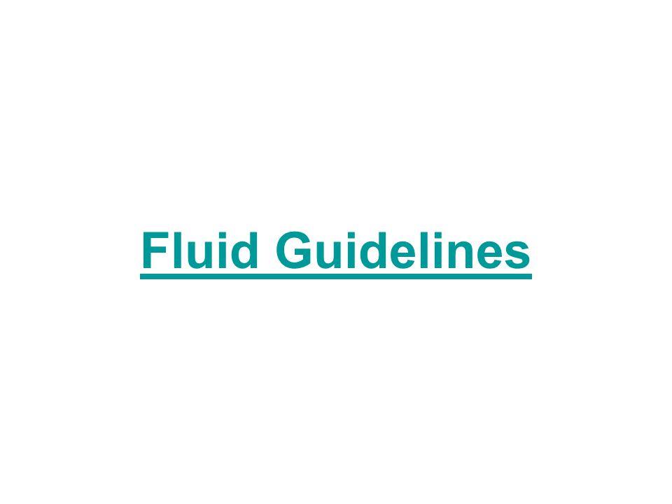 Fluid Guidelines