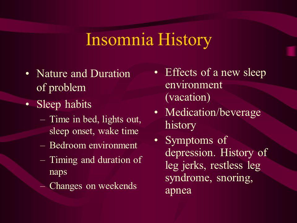 Common Causes of Insomnia Psychophysiological Acute (adjustment sleep disorder) Chronic Idiopathic Sleep state misperception Sleep disorders (sleep ap