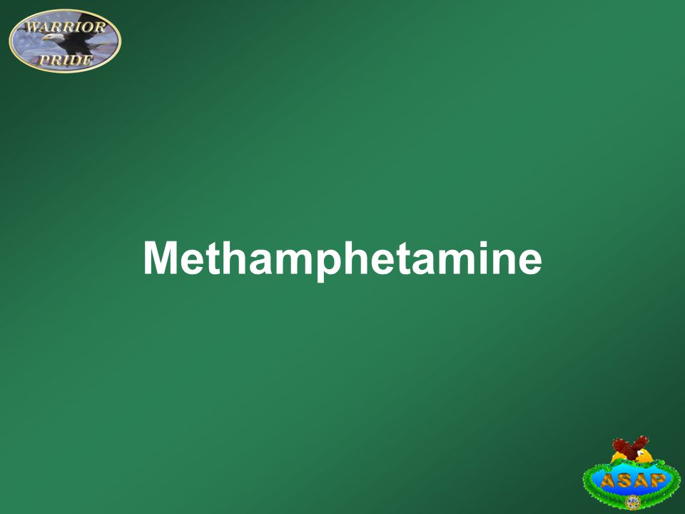 Learning Objectives Identify the side effects of the drug methamphetamine.