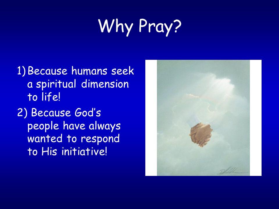Why Pray.Summary.
