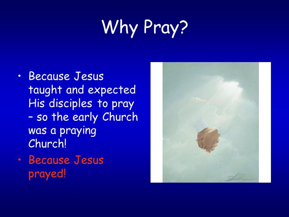 Why Pray.