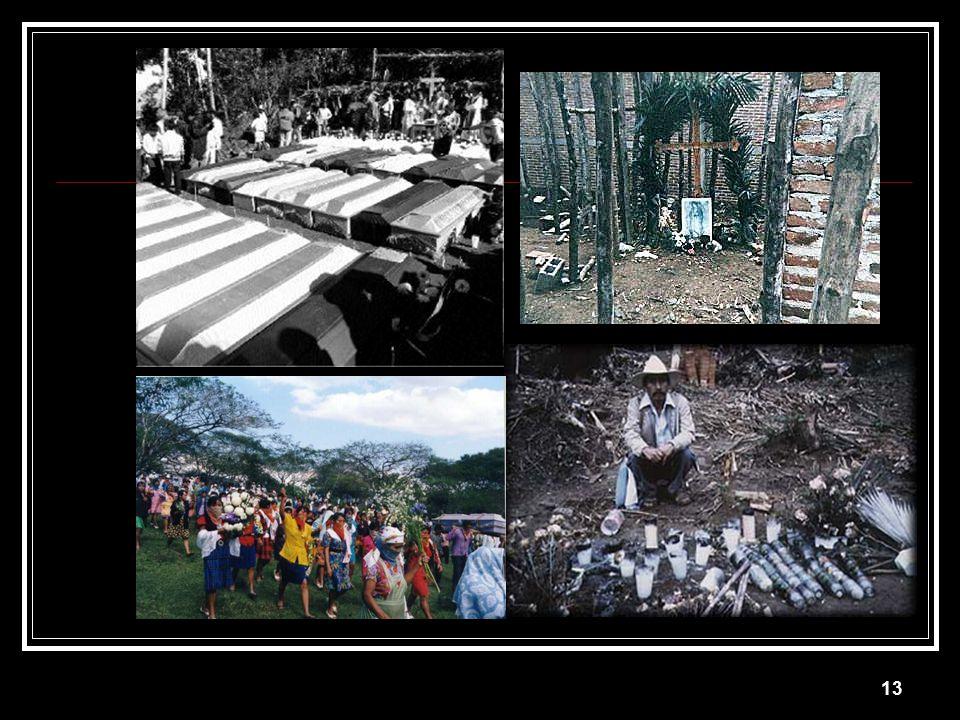 12 The Acteal Massacre 45 killed 22 women 5 pregnant women 14 children 1 under 1 year December 22, 1997