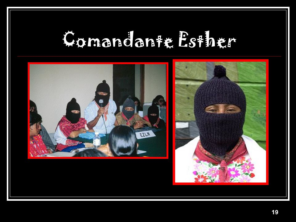 18 Comandante Ramona Women have been the most exploited.
