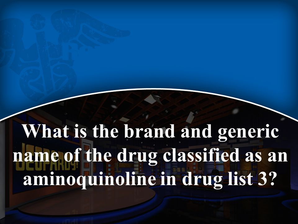 What is the brand and generic name of the drug classified as an aminoquinoline in drug list 3?