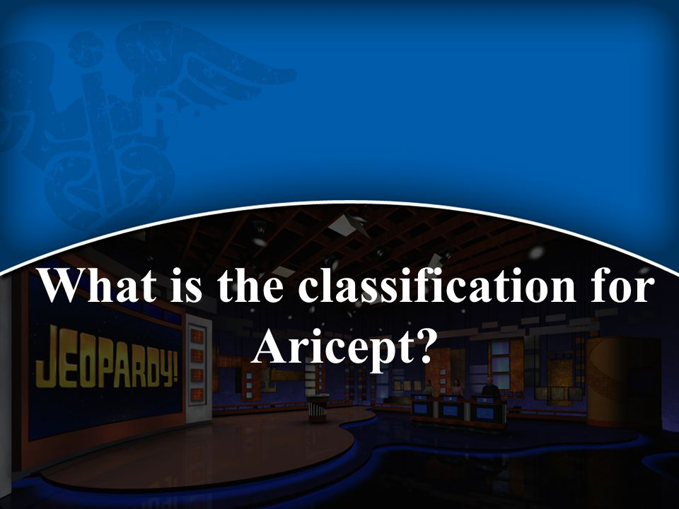 What is the classification for Aricept