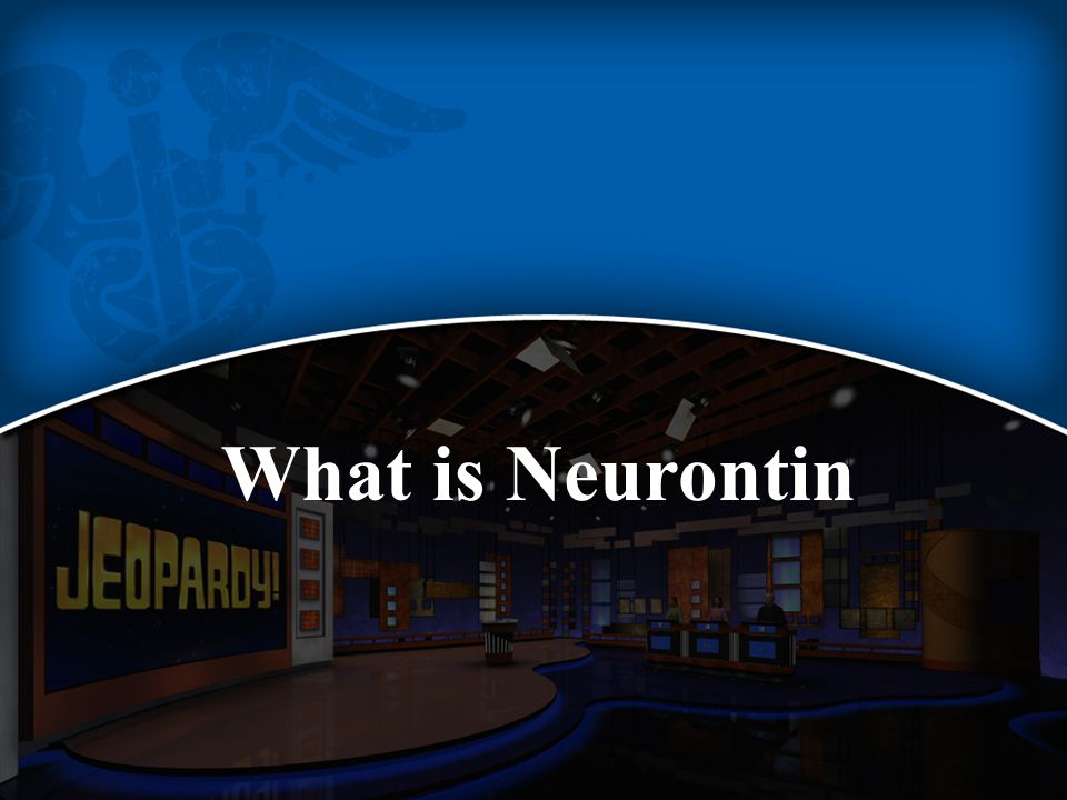 What is Neurontin
