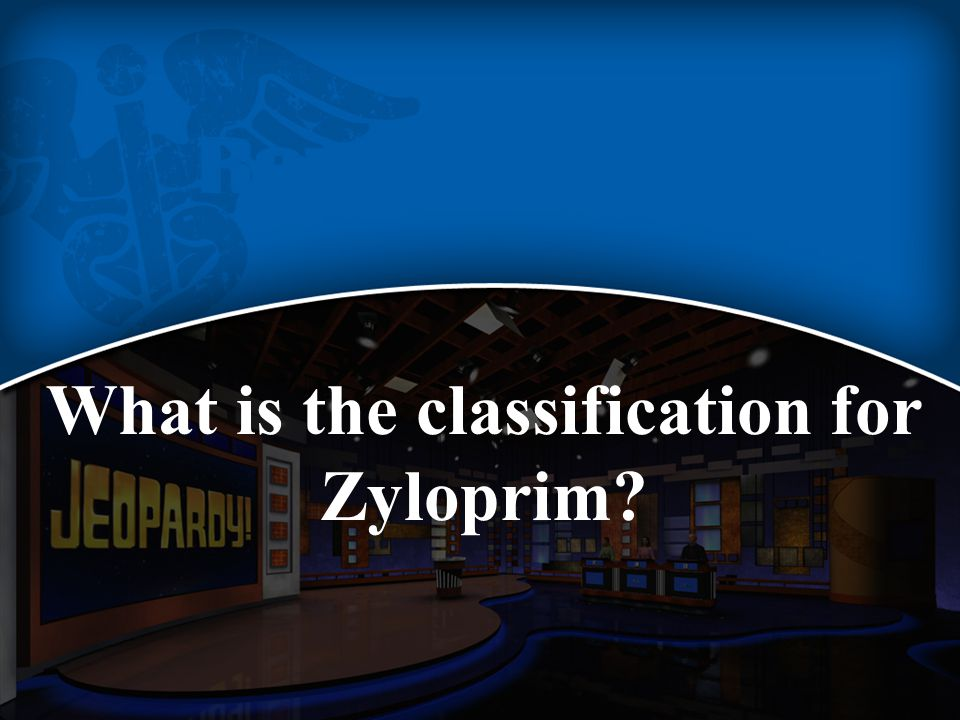 What is the classification for Zyloprim?