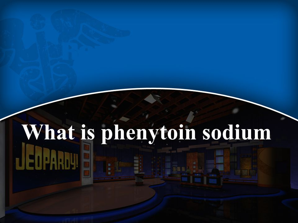 What is phenytoin sodium