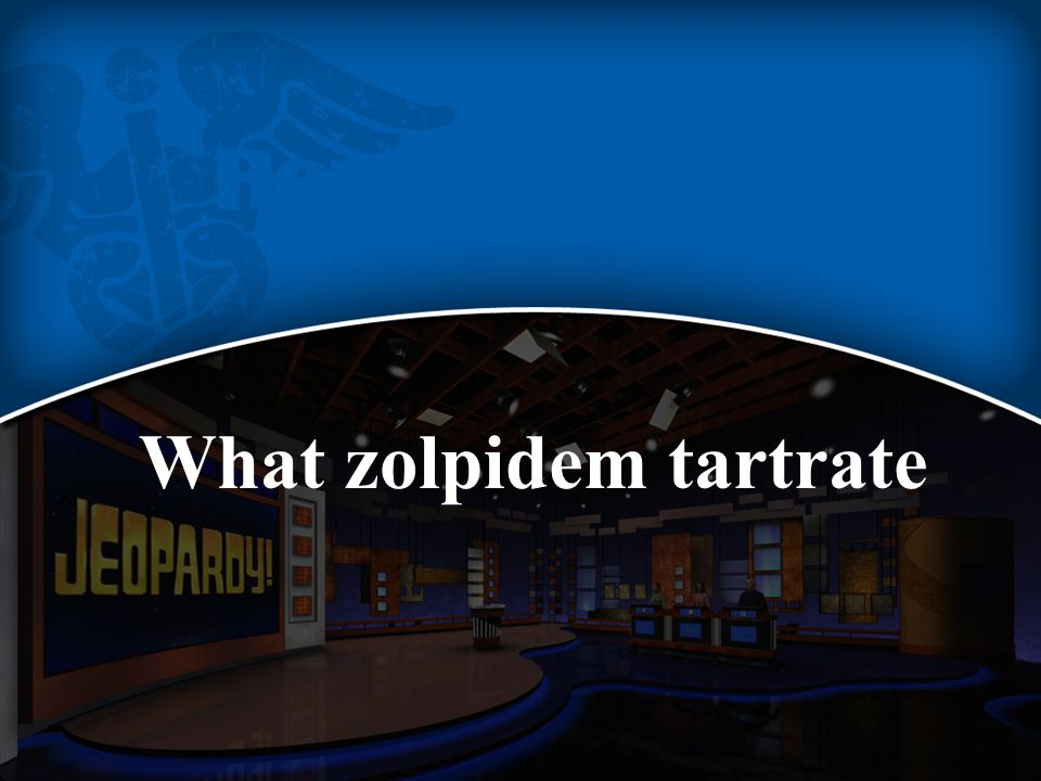 What zolpidem tartrate
