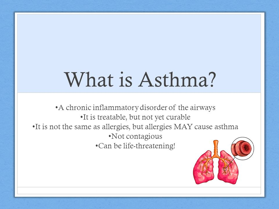 Asthma Facts About 17 million Americans have asthma, including about 7 Million children It is the most common chronic childhood disease.