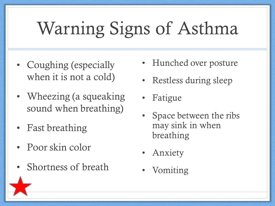 Warning Signs of Asthma Strained breathing Prominent neck muscles Out of breath after physical activity IMPORTANT: These symptoms don't necessarily mean it is asthma