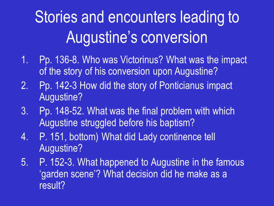 Stories and encounters leading to Augustine's conversion 1.Pp.