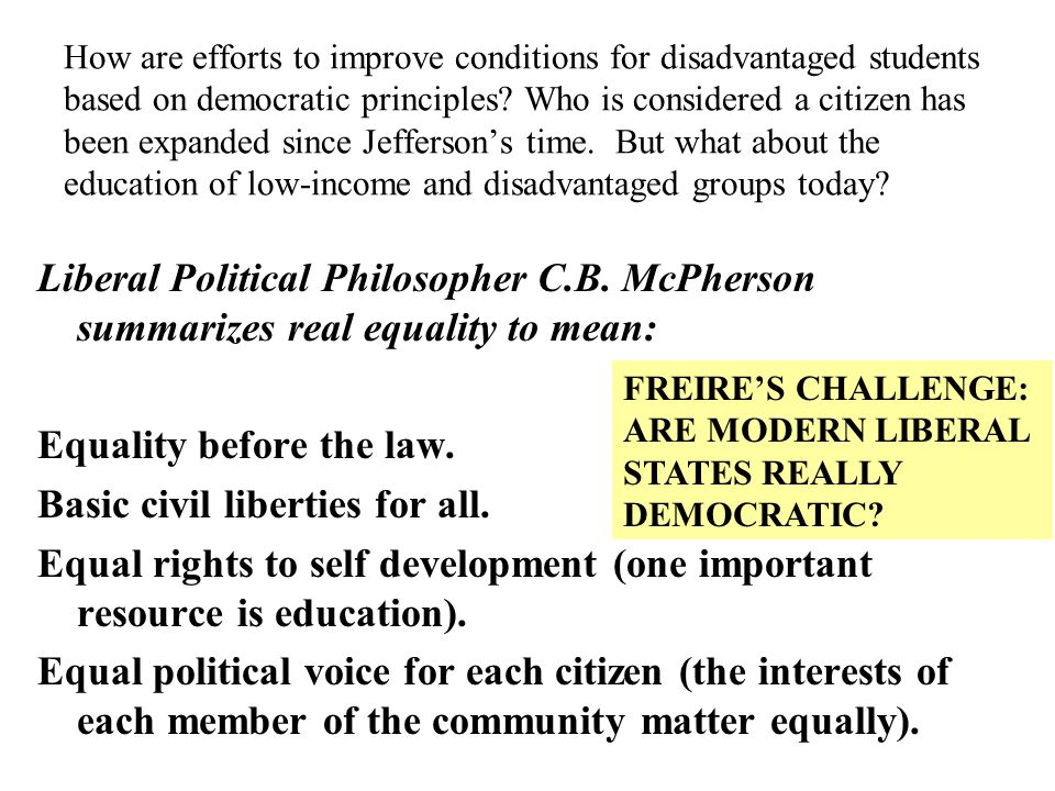 How are efforts to improve conditions for disadvantaged students based on democratic principles.